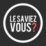 le_saviez_vous